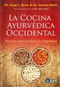 La cocina ayurvédica occidental. Recetas para la salud y la longevidad