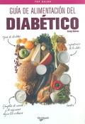 Guía de alimentación del diabético.