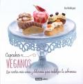Cupcakes veganos. Las recetas más sanas y deliciosas para endulzar la sobremesa.