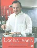 Cocina con magia. Recetas para alcanzar nuestros sueños.