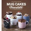 Mug cakes chocolate. Listos en 2 minutos de microondas