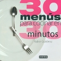 30 menús para cocinar en 30 minutos