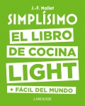 Simplísimo. El libro de cocina light + fácil del mundo