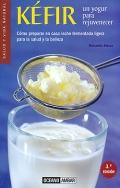 Kéfir, un yogur para rejuvenecer. Cómo preparar en casa leche fermentada ligera para la salud y la belleza.