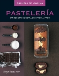 Pastelería. 70 recetas ilustradas paso a paso