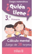 ¿Quién tiene? 38 tarjetas cálculo mental 3º Primaria