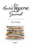 Cocina vegana gourmet. Exquisitas y delicadas recetas