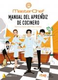 Manual del aprendiz de cocinero Técnicas, trucos, utensilios y recetas