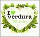 I love verduras. 100 recetas.
