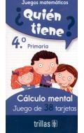 ¿Quién tiene? 38 tarjetas cálculo mental 4º Primaria