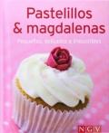 Pastelitos & magdalenas. Pequeños, delicados e irresistibles.