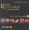 Primer recetario internacional. Chefs contra el hambre.