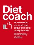 Diet coach. Tu entrenador personal para seguir con éxito cualquier dieta.