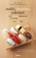 Sushi, sashimi, yakitori y 60 recetas básicas de cocina japonesa
