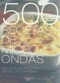 500 recetas de microondas. Multitud de recetas sencillas y rápidas.