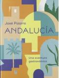 Andalucía. Una aventura gastronómica