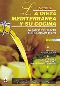 La dieta mediterránea y su cocina. La salud y el placer en un mismo plato.