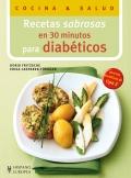 Recetas sabrosas en 30 minutos para diabéticos.