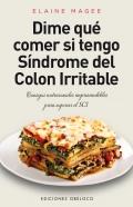 Dime qué comer si tengo síndrome del colon irritable