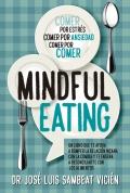 MindfulEating. Un libro que te ayuda a romper la relación insana con la comida y te enseña a reconciliarte con los alimentos