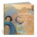Canciones infantiles y nanas de los arrozales. 29 canciones infantiles de Asia oriental. (con CD)