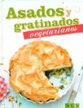 Asados y gratinados vegetarianos.