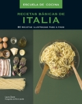 Recetas básicas de Italia. 80 recetas ilustradas paso a paso