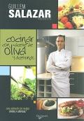 Cocinar con aceite de oliva y aceitunas. ¡ Una selección de recetas únicas y sabrosas !.