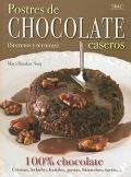 Postres de chocolate caseros. Secretos y técnicas.