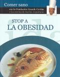 Stop a la obesidad. Comer sano.