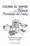 Cocina al vapor con Blanca Ferrández del Cacho.