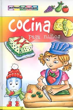 cocina para ni os equipo editorial libsa la cocina de mam