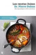 Las recetas de Dukan. 350 recetas fáciles para conseguir adelgazar.