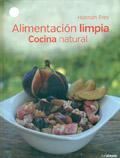Alimentación limpia. Cocina natural