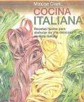 Cocina italiana. Recetas fáciles para disfrutar de una deliciosa comida italiana.