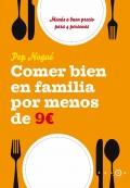 Comer bien en familia por menos de 9 euros al día