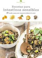 Recetas para intestinos sensibles. 50 recetas sanas para recuperar el placer de comer