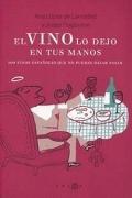 El vino lo dejo en tus manos. Hay vinos españoles que no puedes dejar pasar.