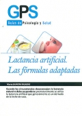 Lactancia artificial. Las fórmulas adaptadas.