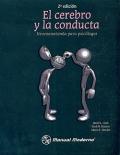 El cerebro y la conducta. Neuroanatomía para psicólogos. (2 edición)