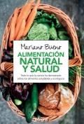 Alimentación natural y salud. Todo lo que la ciencia ha demostrado sobre los alimentos naturales y ecológicos