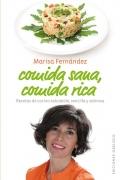 Comida Sana, Comida Rica. Recetas de cocina saludable, sencilla y sabrosa.