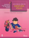 Guía para el área de memoria visual 7. Ayudemos a nuestros niños en sus dificultades escolares. - liquidación-