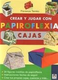 Crear y jugar con papiroflexia. Cajas.