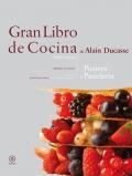 Gran libro de cocina de Alain Ducasse. Postres.