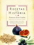 Recetas con historia. Prólogo de Ángeles Caso