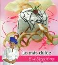 Lo más dulce de Eva Arguiñano