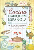 Cocina tradicional española.Más de 250 recetas de nuestra cocina más tradicional. Arroces, carnes, pescados, postres...