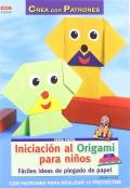 Iniciación al origami para niños. Fáciles ideas de plegado de papel.
