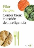 Comer bien, cuestión de inteligencia.